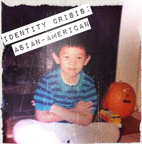 Identity Crisis: Asian-American