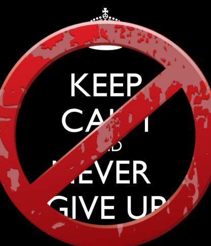 keep-calm-and-never-give-up-987