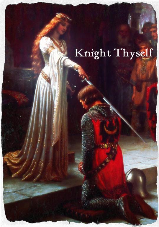 Knight Thyself