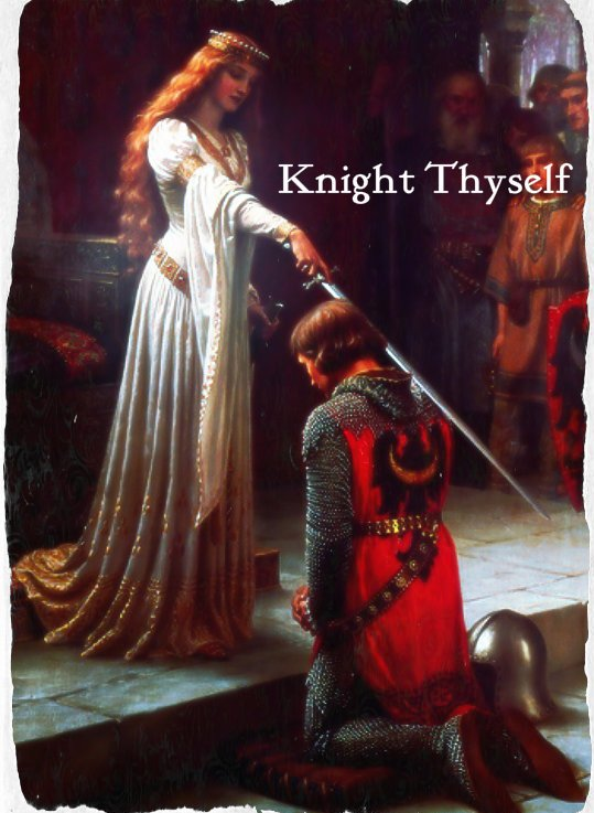 Knight Thyself