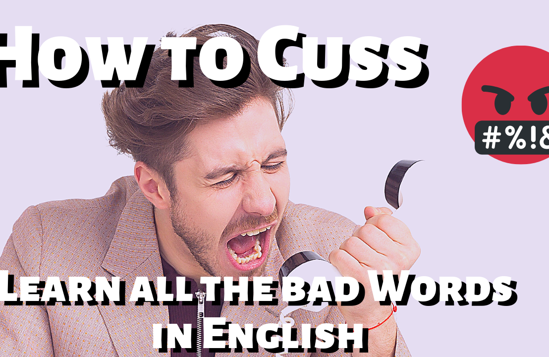 English Lesson: How toCuss