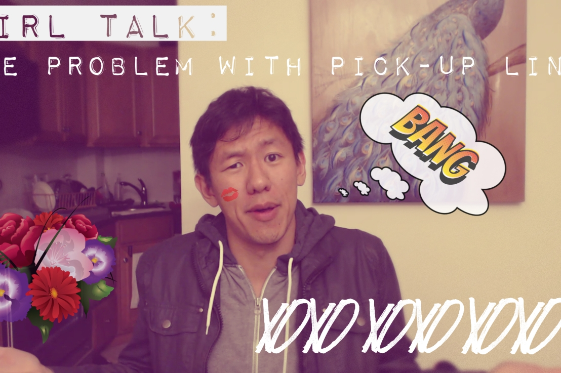 Girl Talk: Pick-upLines