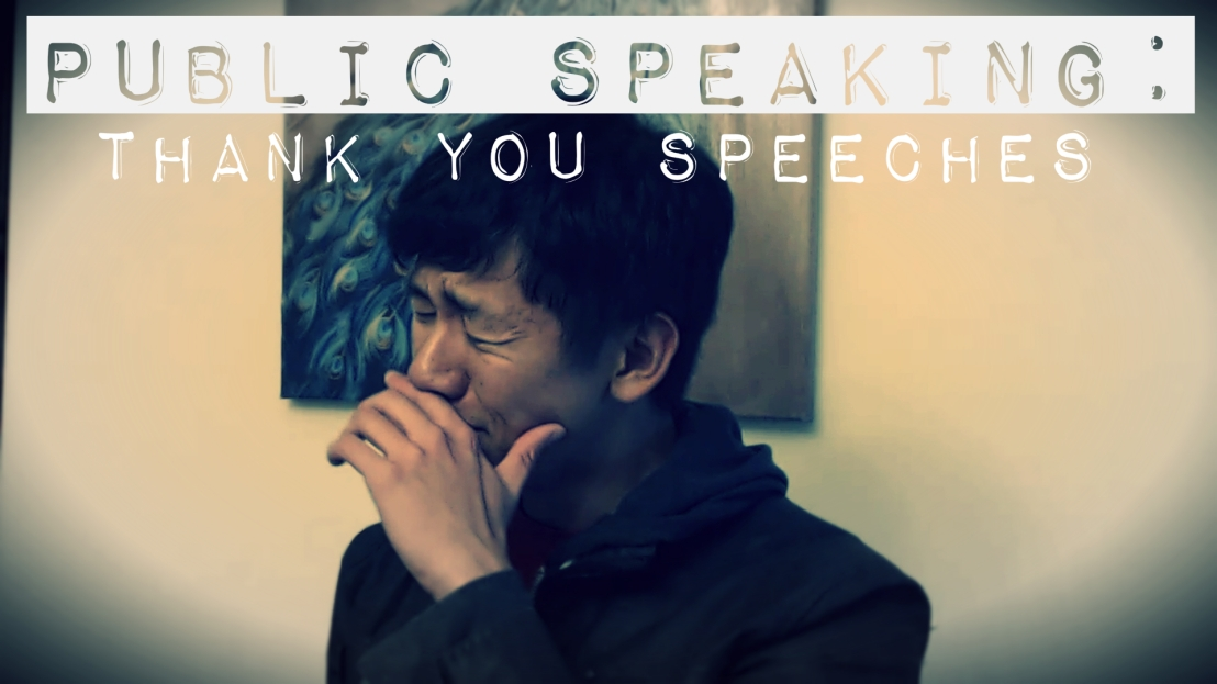 Public Speaking: Thank YouSpeeches