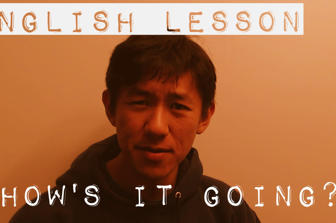 """English Lesson: """"How's itgoing?"""""""