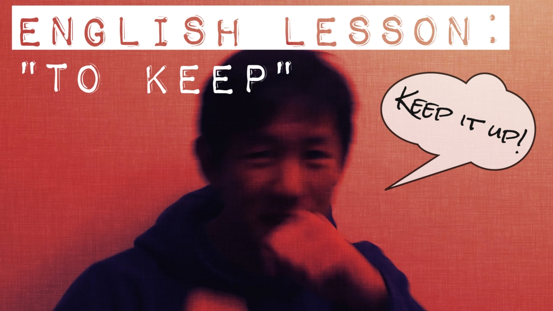 English Lesson: To Keep