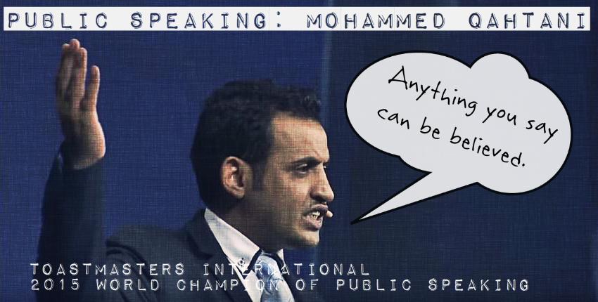Public Speaking: Mohammed Qahtani CaseStudy