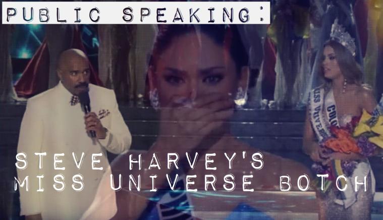 Public Speaking: Steve Harvey's Miss UniverseBotch