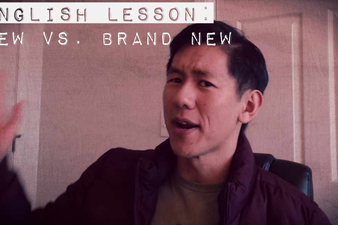 English Lesson: New Vs. Brand New