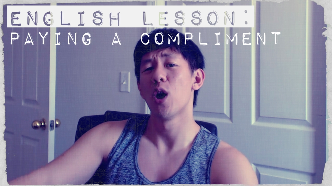 English Lesson: Paying aCompliment