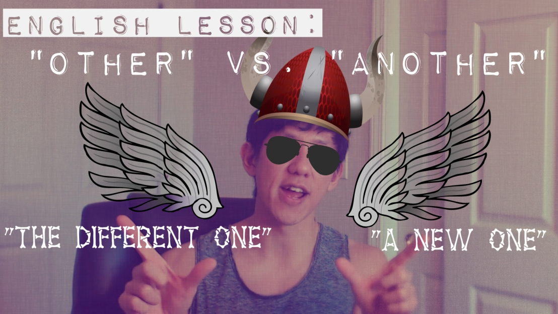 "English Lesson: ""Other"" vs ""Another"""