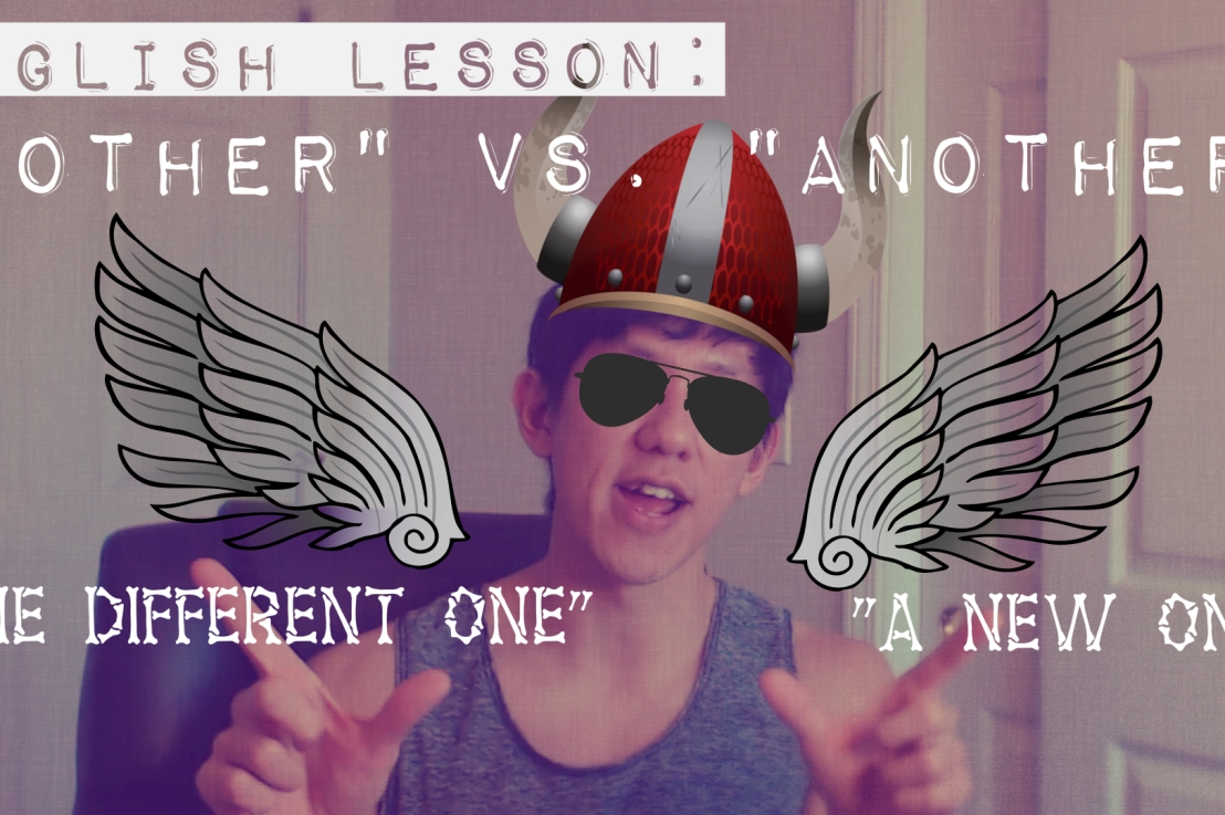 """English Lesson: """"Other"""" vs """"Another"""""""