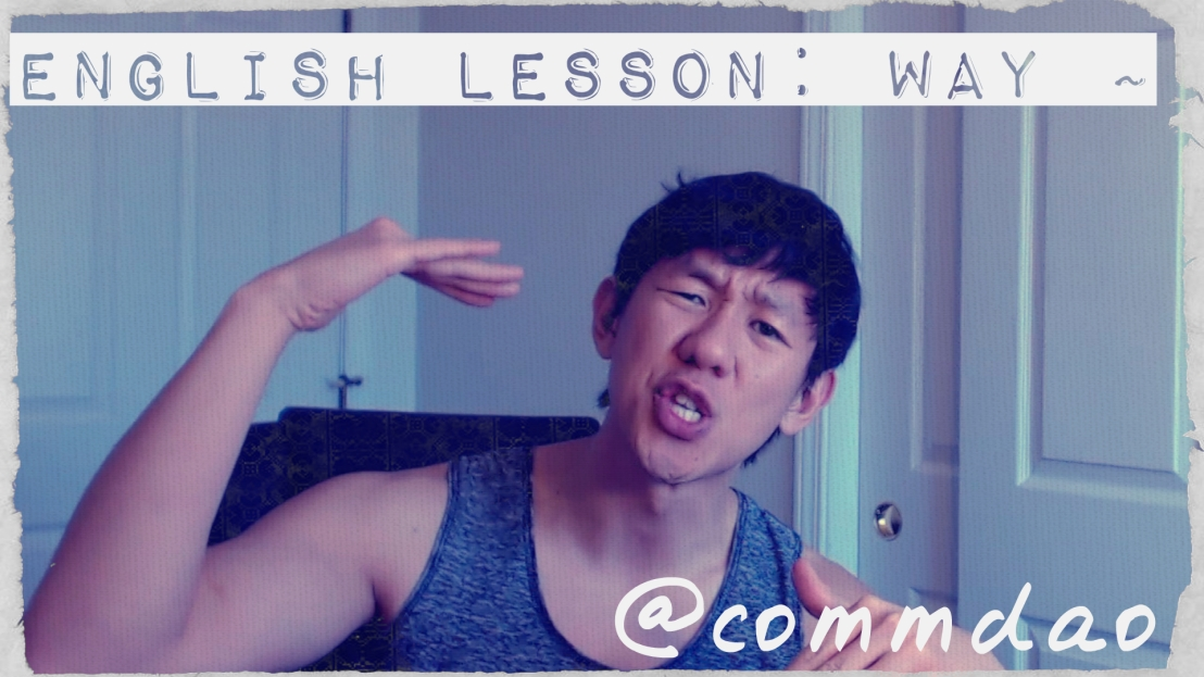 English Lesson: Way