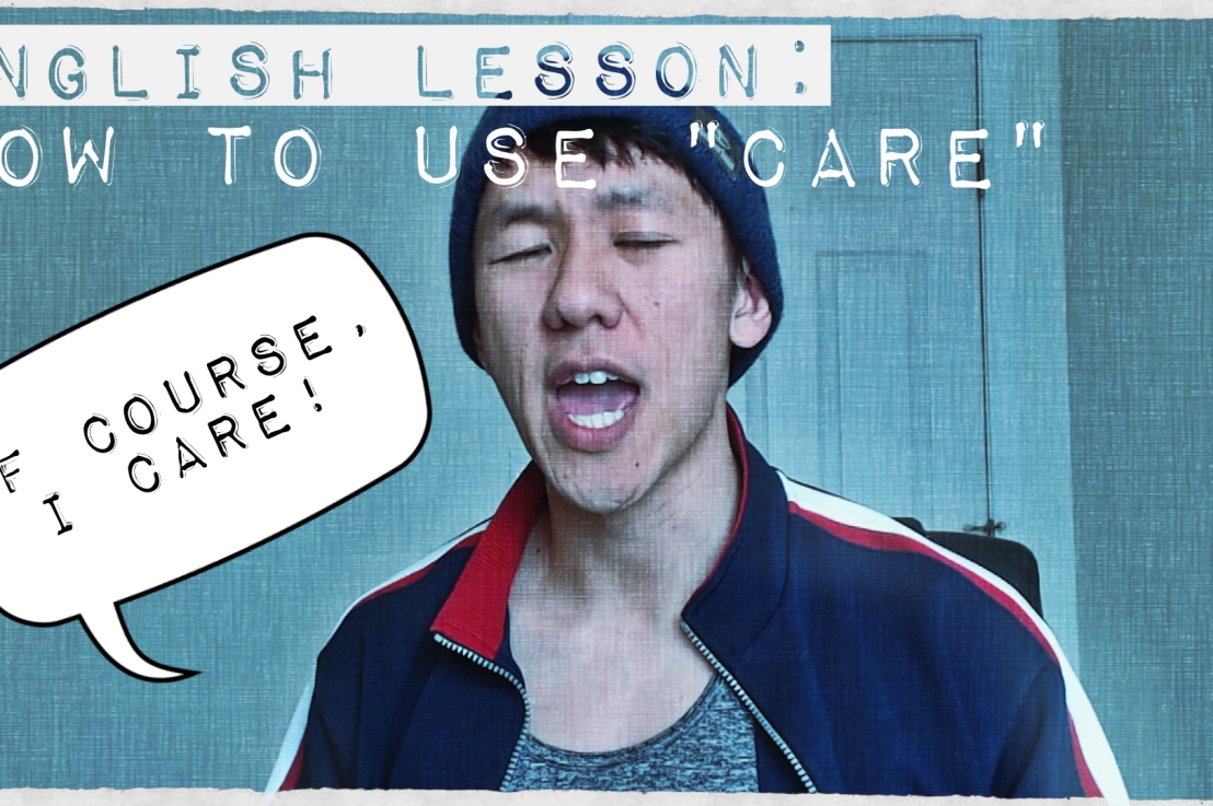 "English Lesson: How to Use ""Care"""